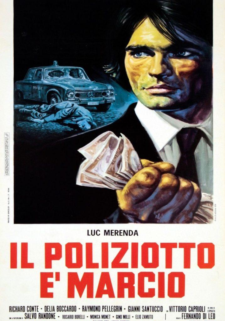 Pillole di Poliziottesco: Il poliziotto è marcio