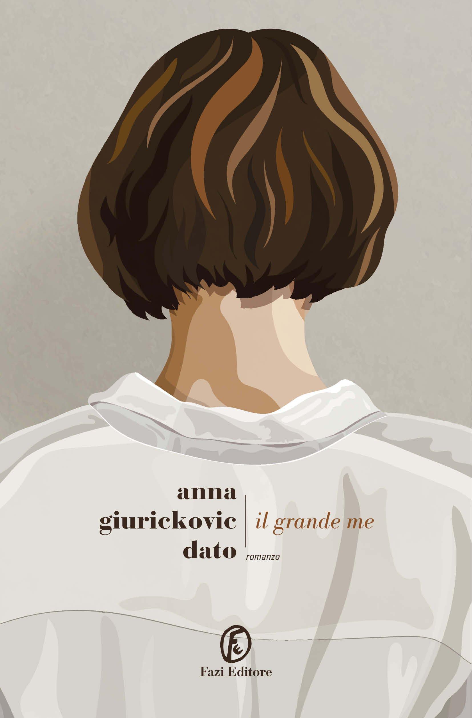 """""""Il grande me"""" di Anna Giurckovic Dato"""