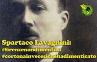 Spartaco Lavagnini: Firenze non dimentica, Cortona (purtroppo) sì