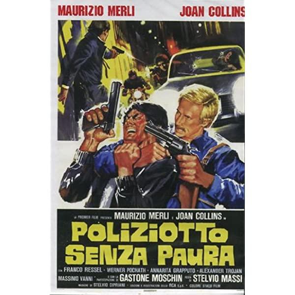 Pillole di Poliziottesco: Poliziotto senza paura